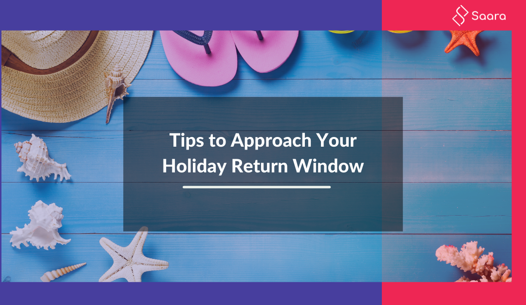 How to Approach your Holiday Return Window